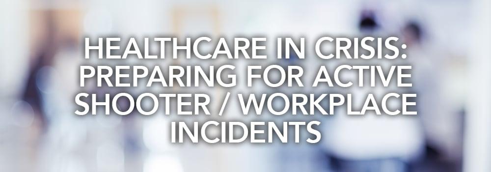 McG_Preparing-Hospitals-Active-Shooter-Incidents_HEADER
